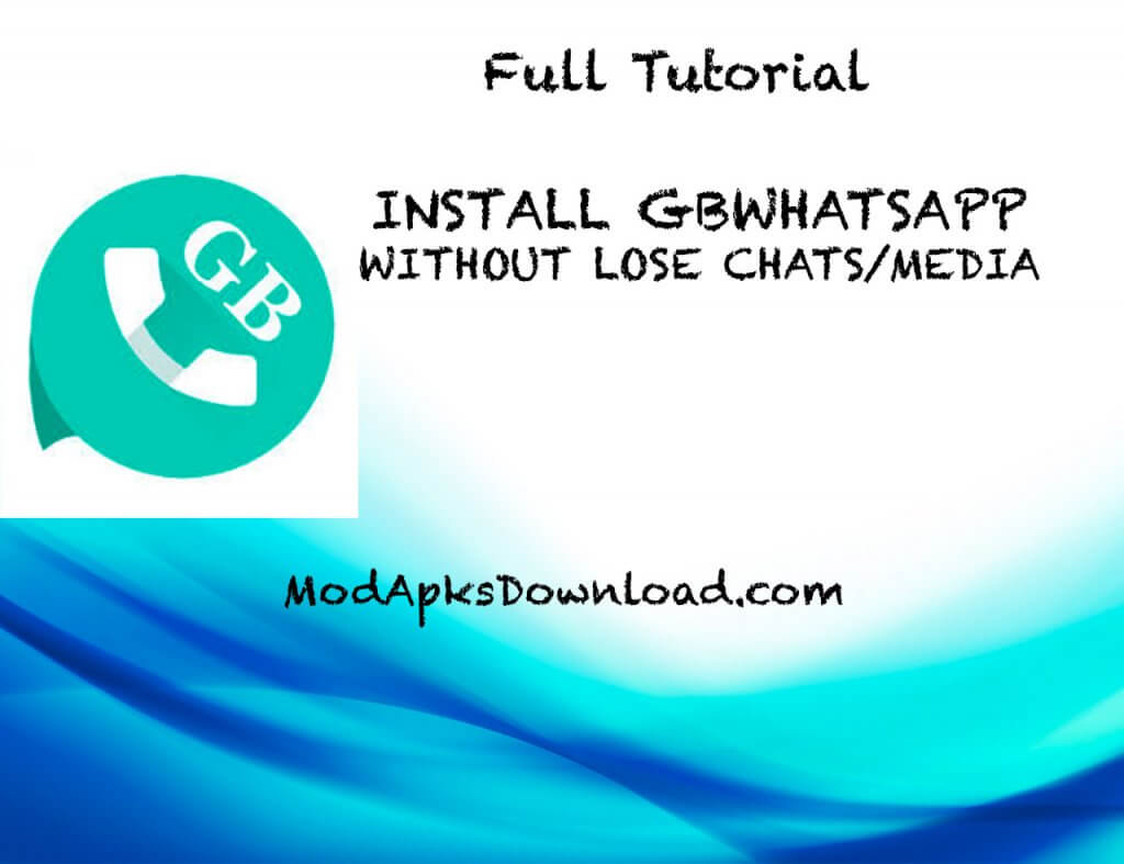 How to Install GBWhatsApp Without Lose Chats