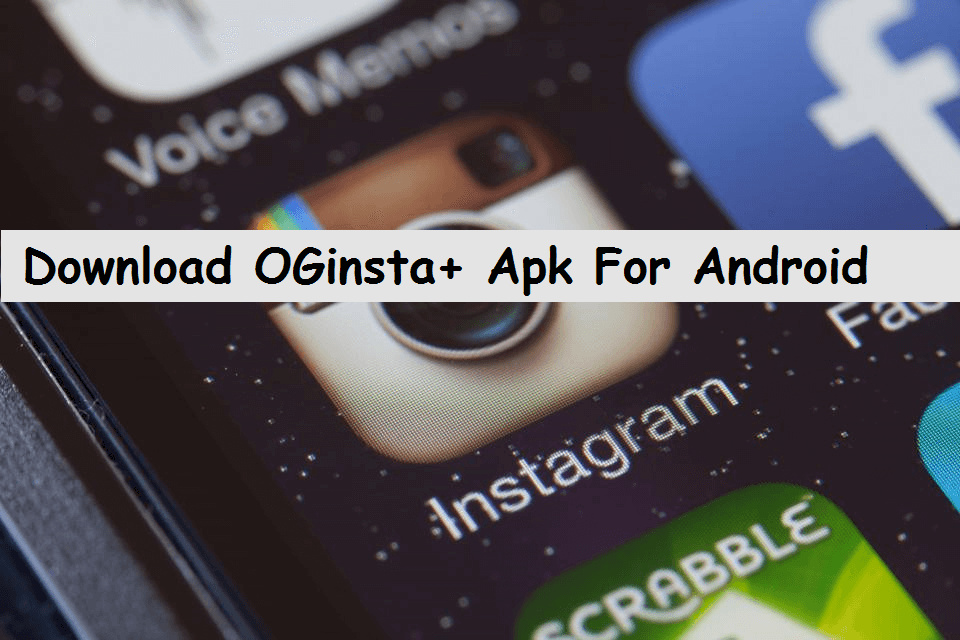oginsta+-apk-download